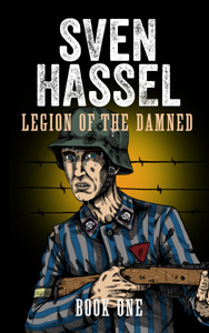 The Legion of the Damned - Sven Hassel
